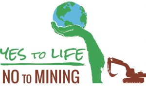 Yes to Life, No to Mining