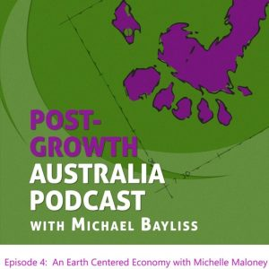 Reimagining an Earth Centered Economy with Michelle Maloney